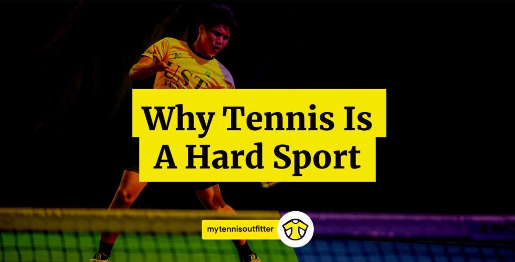 Is Tennis Hard?
